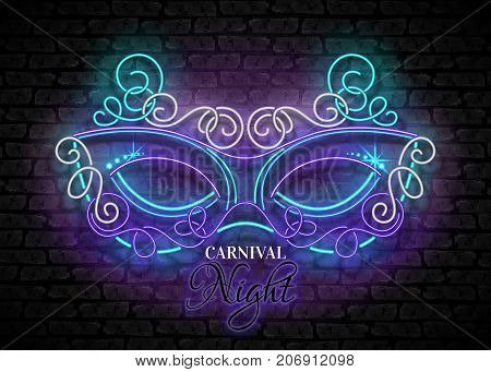 Mardi Gras Masquerade Mask. Shiny Neon Lamps Glow Stylization on Black Brick Wall. Venetian Carnival Playbill Night Club Invitation. Beautiful Holiday Flyer. Vector 3d Illustration. Abstract Art