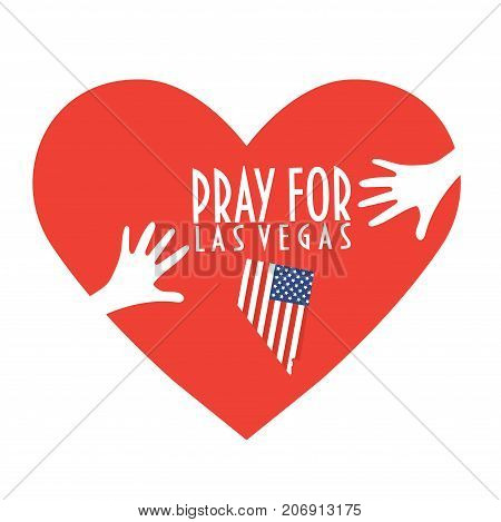 Pray for Las Vegas Vector Illustration. Great as donate, relief or help icon. Heart, Nevada map silhouette and text: Pray for Las Vegas. Support for volunteering and charity work after mass shooting.