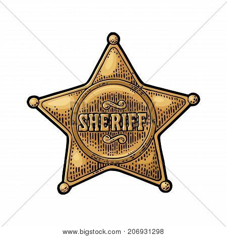 Sheriff star. Vintage color vector engraving illustration for western poster, web, police badge. Isolated on white background. poster