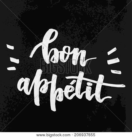 Bon Appetit Chalk Text on Chalkboard background. Vector Illustration