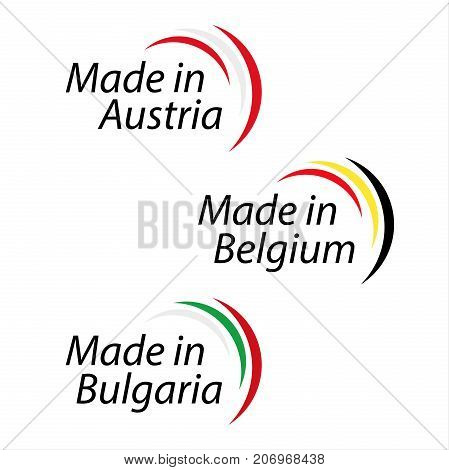 Simple logos Made in Austria Made in Belgium and Made in Bulgaria vector logos with Austrian Belgian and Bulgarian colors