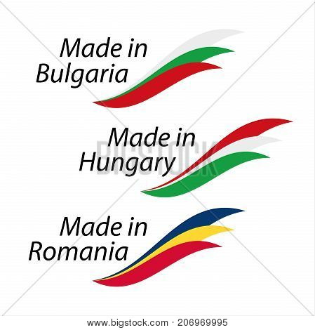Simple logos Made in Bulgaria Made in Hungary Made in Romania vector logos with Bulgarian Hungarian and Romanian flags