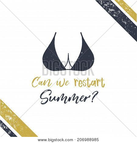 summer poster boobs. Can we restart summer design. Sexy typography template isolated on white background. Stock vector illustration.