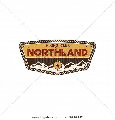Hiking club badge. Scout adventure camp emblem. Vintage hand drawn design. Retro colors North land design. Stock vector illustration, insignia, rustic patch. Isolated on white background.
