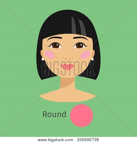 Woman face type round shape female. Head vector character illustration. Cosmetology avatar shape healthy adult makeup. Perfect fresh skin pure beauty attractive model.