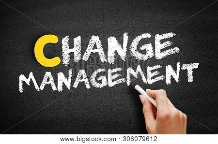 Change Management Text On Blackboard, Business Concept Background