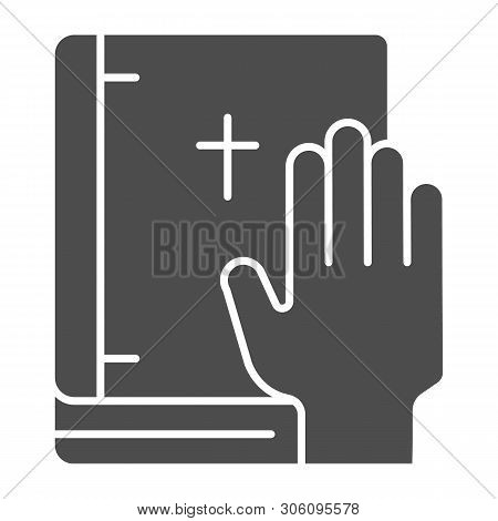 Oath On Bible Solid Icon. Swearing On Book Vector Illustration Isolated On White. Honest Glyph Style
