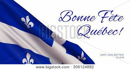 Quebec National Day Vector Banner Design Template With Flag Of Quebec Province And Text On White Bac