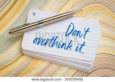 Do not overthink it reminder - handwriting on a stack of index cards