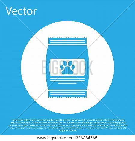 Blue Bag Of Food For Pet Icon Isolated On Blue Background. Food For Animals. Pet Food Package. Dog O