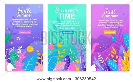 Just Summer. Hello Summer Time Floral Banner Set. Abstract Flowers Leaves Background. Botanical Desi