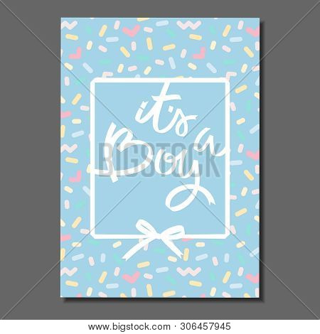 Its A Boy. Hand Lettering On Abstract Pastel Pattern With Sprinkles. For Cards, Posters, Labels, Sti