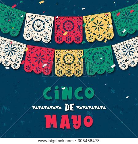 Happy Cinco De Mayo Greeting Card Illustration Of Papel Picado Garland For Mexico Independence Celeb