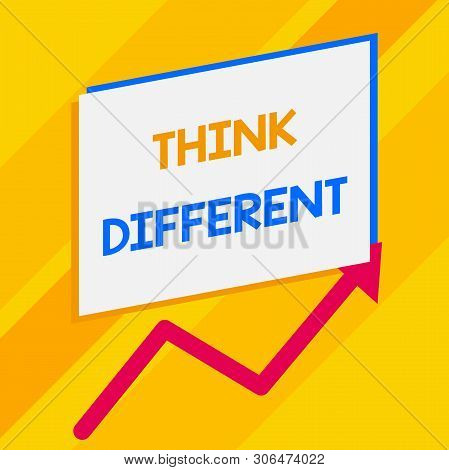 Conceptual hand writing showing Think Different. Business photo showcasing be unique with your thoughts or attitude Wind of change Blank rectangle above another zigzag upwards increasing sale. poster