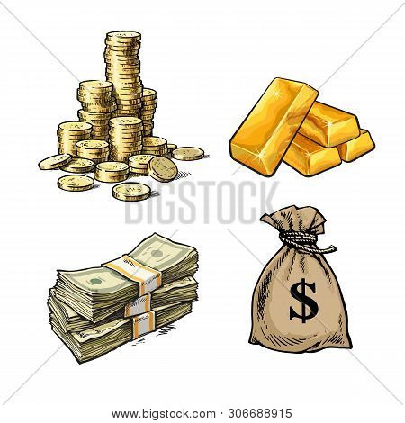 Finance, Money Set. Stack Of Coins, Gold Bars, Paper Money, Sack Of Dollars. Sketch Style Vector Ill