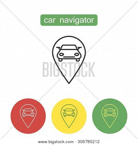 Car Navigation Device Outline Icons Set. Automotive Navigator With Automobile And Pointing Mark. Edi