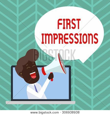 Writing Note Showing First Impressions. Business Photo Showcasing What A Demonstrating Thinks Of You