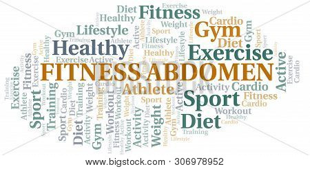 Fitness Abdomen Word Cloud. Wordcloud Made With Text Only.