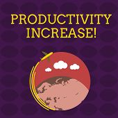 Handwriting text Productivity Increase. Concept meaning get more things done Output per unit of Product Input Airplane with Moving Icon Flying Around Colorful Globe and Blank Text Space. poster