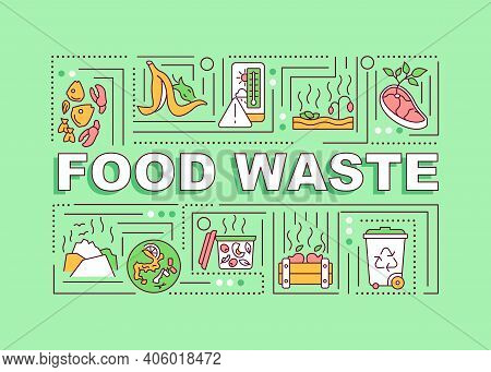 Food Waste Word Concepts Banner. Types Of Organics Waste. Contact Your Waste Hauler. Infographics Wi