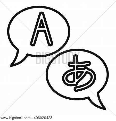Foreign Language Chat Icon. Outline Foreign Language Chat Vector Icon For Web Design Isolated On Whi