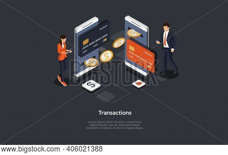 Isometric Composition On Transactions Concept. Vector Illustration In Cartoon 3d Style. Dark Backgro