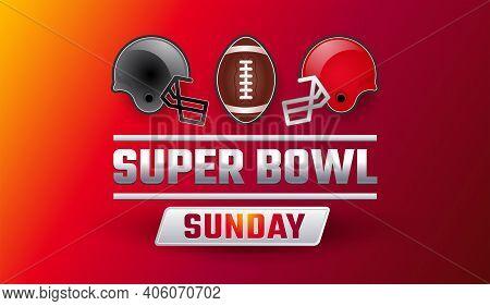 Super Bowl Sunday Banner - Teams Gray And Red Helmets, Football Ball, Super Ball Lettering On Red Ye
