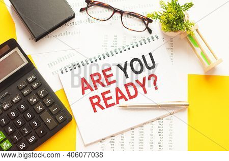 Writing Text Showing Are You Ready. Writing Text Are You Ready On White Paper Card, Red And Black Le