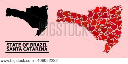Love Collage And Solid Map Of Santa Catarina State On A Pink Background. Collage Map Of Santa Catari