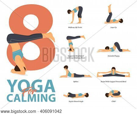 Infographic Of 8 Yoga Poses For Workout At Home In Concept Of Yoga For Calming In Flat Design. Woman
