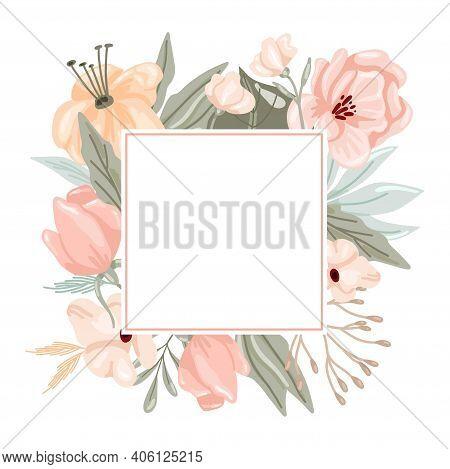 Pastel Flowers And Leaves Frame. Hand Drawn Elegance Boho Style Botanical Square Border, Soft Colors