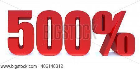 500 Percent Off 3d Sign On White Background, Special Offer 500% Discount Tag, Sale Up To 500 Percent