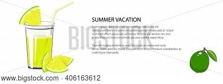 Glass Of Fresh Citrus Fruit Juice Of Lime And Lemon And A Straw, Summer Banner, Refreshing Drink Wit