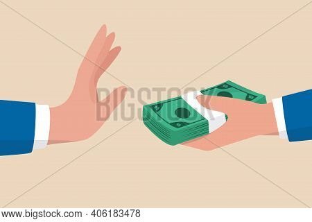 Stop Corruption, Refusing To Take Bribery Money Concept, Honest Businessman Hand Refuse To Take Ille