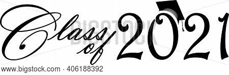 Class Of 2021 Bold Script Black And White Graphic Banner