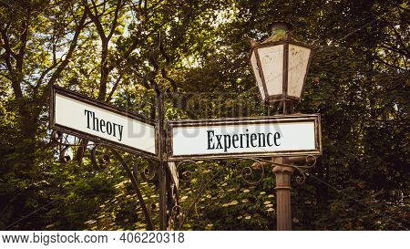 Street Sign The Direction Way To Experience Versus Theory