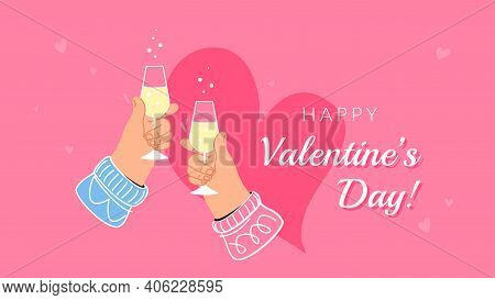 Valentines Day Cheers. Concept Vector Illustration Of Two Human Hands Are Greeting For 14 Of Februar