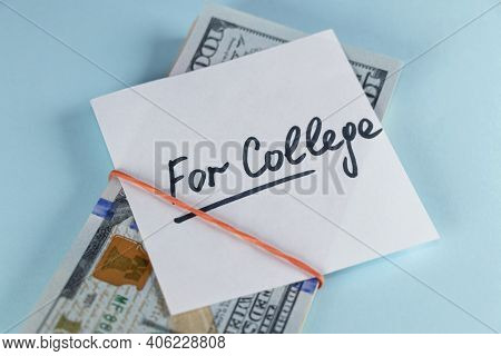 Dollars Cash Money In Rubber Band With Text Written Note For College , On Copy Space Background - Co