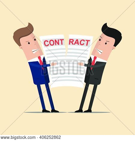 Businessmen Holding A Torn Contract. Businessmen Break Contract. End Deal.  Vector Illustration