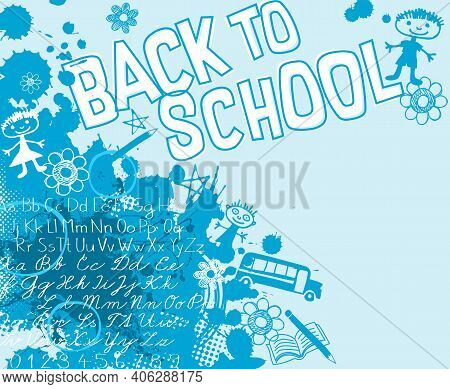 Back To School Design With Paint Spatter, Childish Doodles And Space For Text. For Sale Banners, Pos