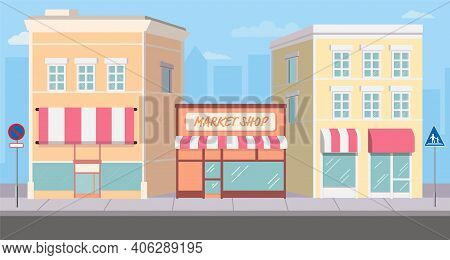 Flat Building And Shopping Street Marke With Traffic Sign On Footpath.vector Illustration.cityscape