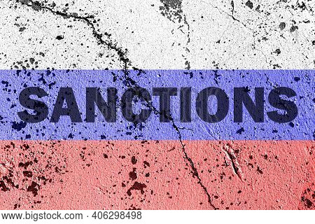 The Flag Of The Russian Federation On A Cracked Cement Wall With The Words