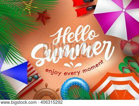 Hello Summer Vector Background Design. Hello Summer Enjoy Every Moment Text In Beach Sand Background