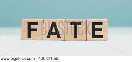 Fate - Word Concept From Wooden Blocks. Wooden Cubes With Letters