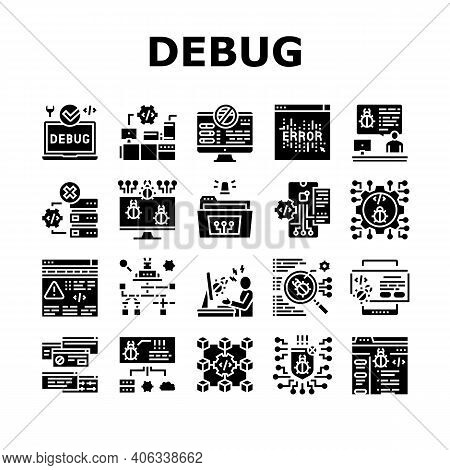 Debug Research And Fix Collection Icons Set Vector. Debugging Servers And Data Store, Development An