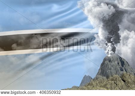 Conical Volcano Blast Eruption At Day Time With White Smoke On Botswana Flag Background, Problems Of