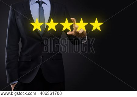 Man Hand Showing On Five Star Excellent Rating.pointing Five Star Symbol To Increase Rating Of Compa