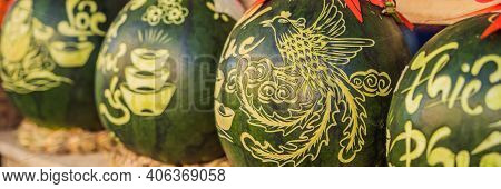 Banner, Long Format Water Melons With Festive Engraving On Tet Eve. Tet Is Lunar New Year And Celebr