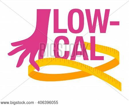 Low Cal Food Icon - Stamp For Packaging Of Low Calories Diet Products - Word With Hand Holding Measu