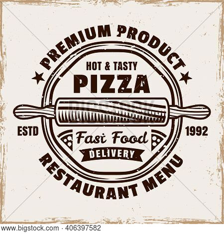 Pizzeria Vector Emblem, Logo, Badge Or Label With Round Pizza In Vintage Colored Style Isolated On B